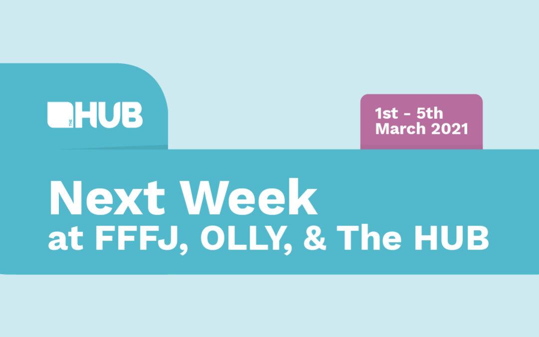 Next week at The HUB, FFFJ & OLLY